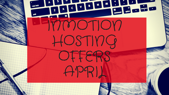 InMotion Hosting Offers April