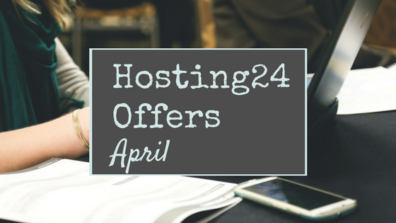 Hosting24 Offers April