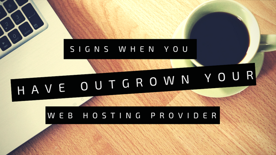 Outgrown Your Web Hosting Provider