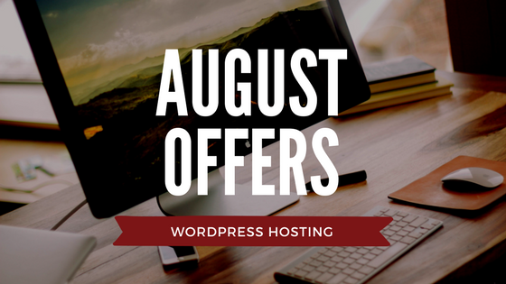 WordPress Hosting August offers