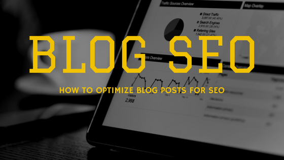 Blog SEO How to Optimize Blog Posts