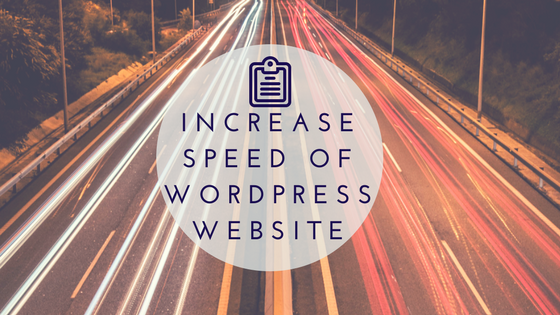 Increase Speed WordPress Speed
