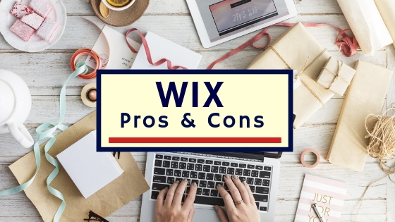 Wix Pros and Cons – Things You Need To Know Before Signing Up
